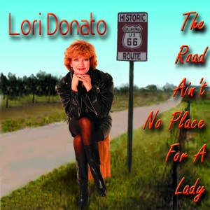 Album art for The Road Ain't No Place For A Lady