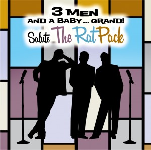 Album art for 3 Men and a Baby … Grand! Salute the Rat Pack