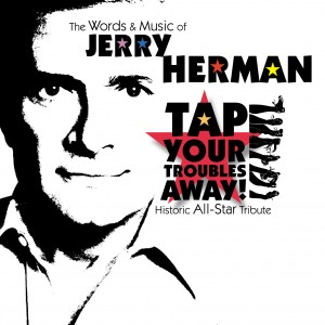 Album art for Jerry Herman: Tap Your Troubles Away