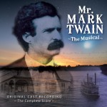 Album art for Mr. Mark Twain: The Musical