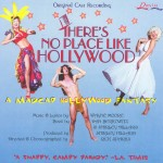 Album art for There's No Place Like Hollywood